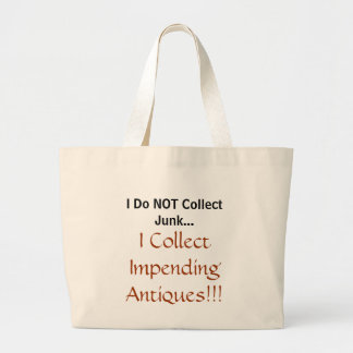 I Collect Impending Antiques Jumbo Tote Bag