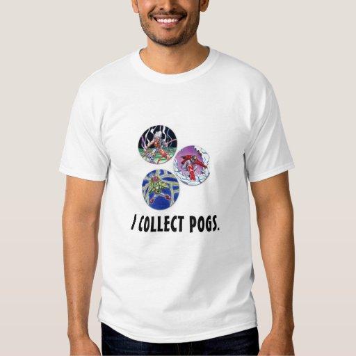 I collect Pogs. Tee Shirt