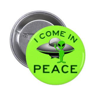 I COME IN PEACE - ALIEN PINBACK BUTTON