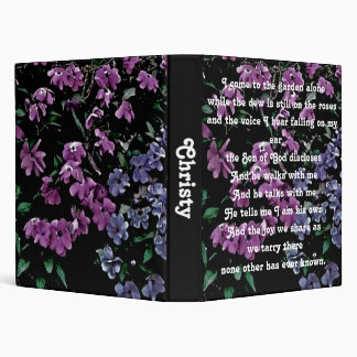 I Come to the Garden Alone Floral 3 Ring Binders