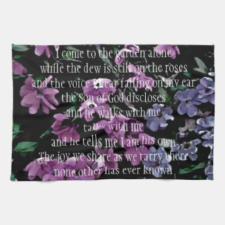 I Come to the Garden Alone Floral Kitchen Towel