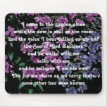 I Come to the Garden Alone Floral Mouse Pad