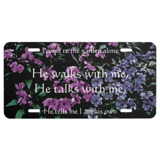 I come to the garden alone license Plate holder