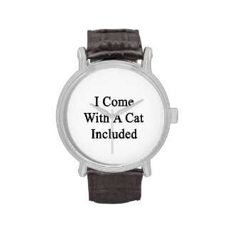 I Come With A Cat Included Wristwatches