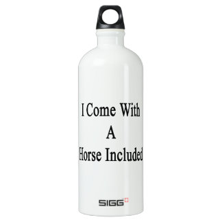 I Come With A Horse Included SIGG Traveler 1.0L Water Bottle