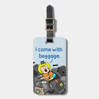 I Come with Baggage Flight Attendant Luggage Tag