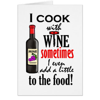 I Cook With Wine Card