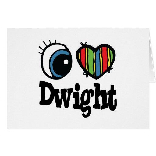I corazón (amor) Dwight Tarjeta De Felicitación