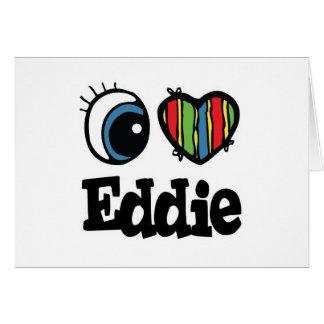I corazón (amor) Eddie Tarjeta De Felicitación