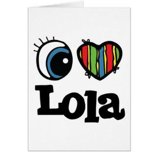 I corazón (amor) Lola Tarjeta De Felicitación
