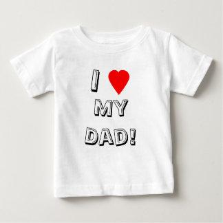 ¡I corazón (amor) mi papá! Camiseta Remeras