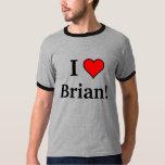 ¡I corazón Brian! Playera