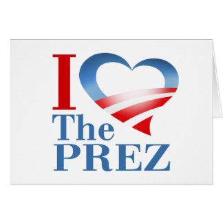 I corazón el Prez Tarjeta De Felicitación