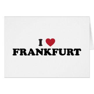 I corazón Francfort Alemania Tarjeta De Felicitación