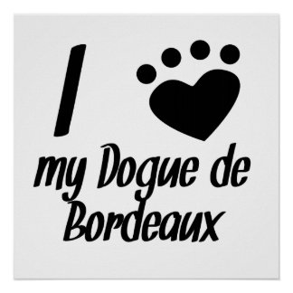I corazón mi Dogue de Bordeaux Posters
