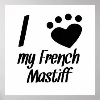 I corazón mi mastín francés impresiones