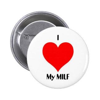 I corazón mi MILF Pin Redondo 5 Cm