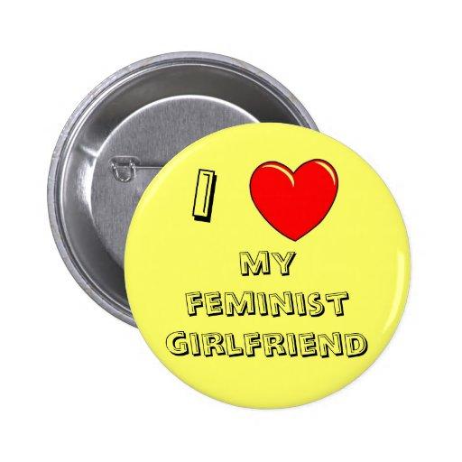 ¡I corazón mi novia feminista! Pin Redondo 5 Cm