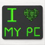 I corazón mi PC Mousepad Tapete De Ratones