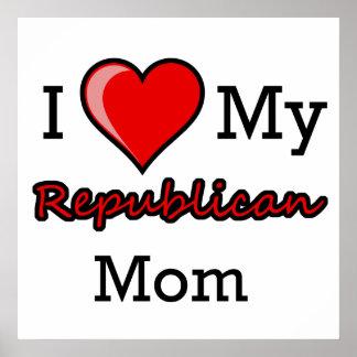 I corazón mi poster republicano de la mamá