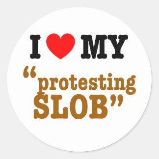 "I corazón mi ""protesta del Slob "" Etiquetas Redondas"