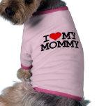 I corazón mi ropa del perro de la mamá camisetas de mascota
