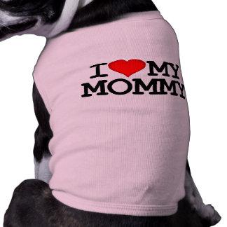 I corazón mi ropa del perro de la mamá camisa de perrito