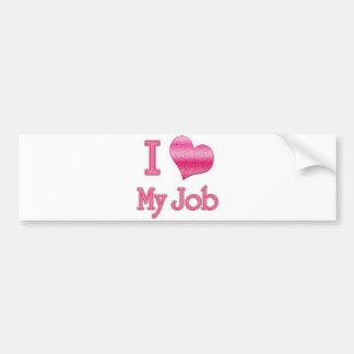 I corazón mi trabajo etiqueta de parachoque