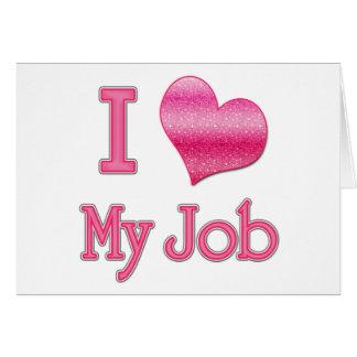 I corazón mi trabajo felicitacion