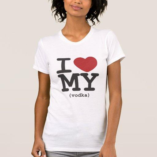 I corazón mi vodka camisetas