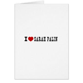 I (corazón) Sarah Palin Tarjeta De Felicitación