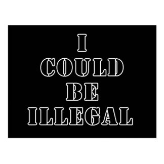 I could be illegal postcard