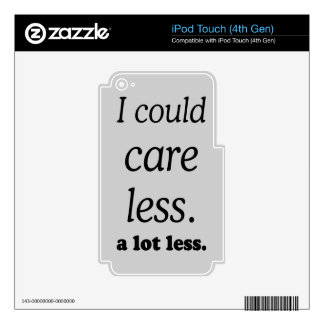 I COULD CARE ALOT LESS iPod TOUCH 4G DECALS