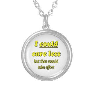 I COULD CARE LESS ROUND PENDANT NECKLACE