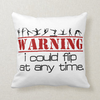 I Could Flip at Any Time -Gymnastics Pillow