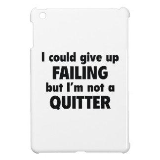 I Could Give Up Failing iPad Mini Cover