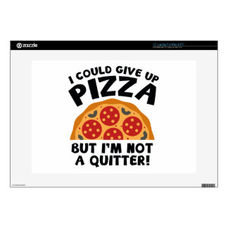"""I Could Give Up Pizza 15"""" Laptop Skin"""