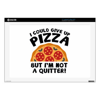 """I Could Give Up Pizza 17"""" Laptop Decal"""