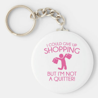 I Could Give Up Shopping Basic Round Button Keychain