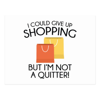I Could Give Up Shopping Postcard
