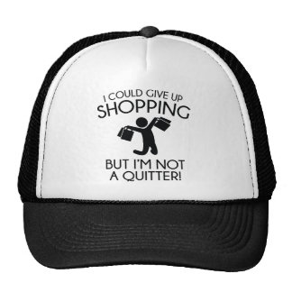I Could Give Up Shopping Trucker Hat