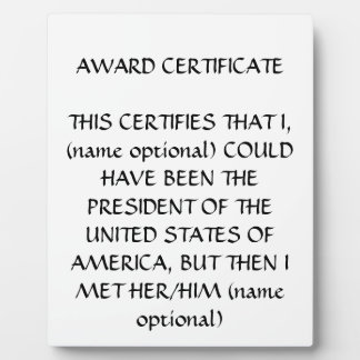 I COULD HAVE BEEN A...... DISPLAY PLAQUES