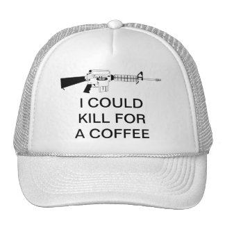 I COULD KILL FOR A COFFEE HAT