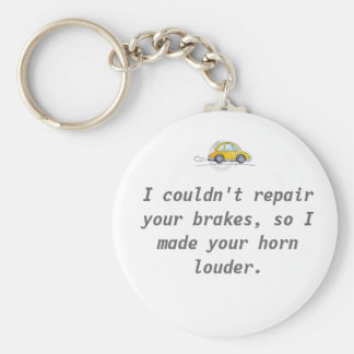 I couldn't repair your brakes basic round button keychain