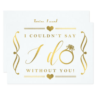 I Couldn't Say I Do Without You | Gold Foil Card