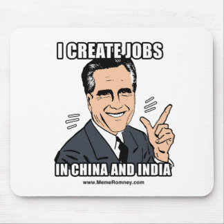 I CREATE JOBS IN CHINA AND INDIA MOUSE PADS