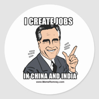 I CREATE JOBS IN CHINA AND INDIA STICKERS