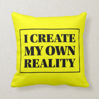 I Create My Own Reality Affirmation Black & Yellow Throw Pillow