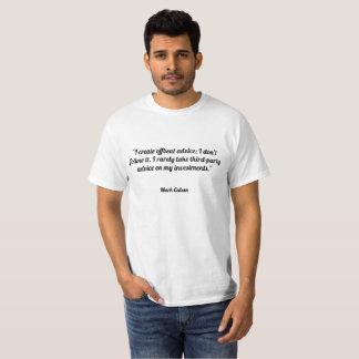 I create offbeat advice; I don't follow it. I rare T-Shirt