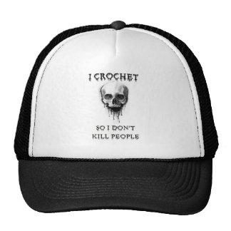 I Crochet So I Don't Kill People Trucker Hat